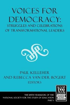 Voices for Democracy: Struggles and Celebrations of Transformational Leaders 9781405156103