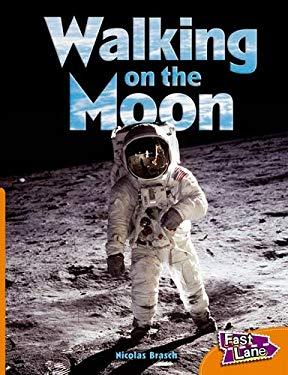 Walking on The Moon Fast Lane Orange Non-Fiction 9781408501139