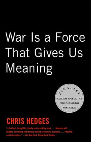 War Is a Force That Gives Us Meaning 9781400034635