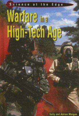 Warfare in a High-Tech Age 9781403477651