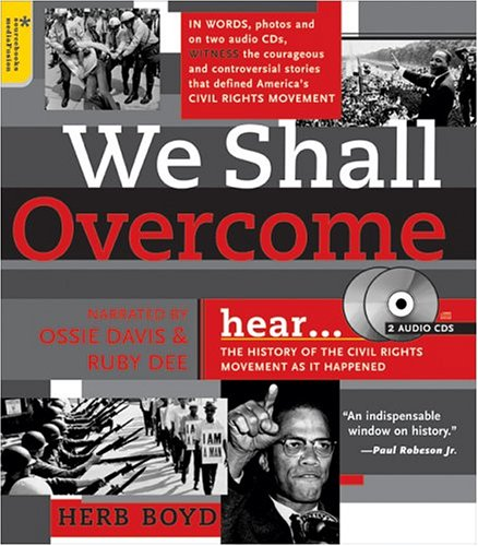 We Shall Overcome with 2 Audio CDs: The History of the Civil Rights Movement as It Happened 9781402202131
