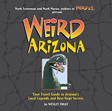 Weird Arizona 9781402739385