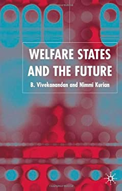 Welfare States and the Future 9781403943644