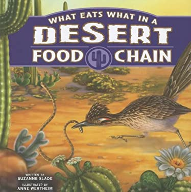 What Eats What in a Desert Food Chain 9781404873865