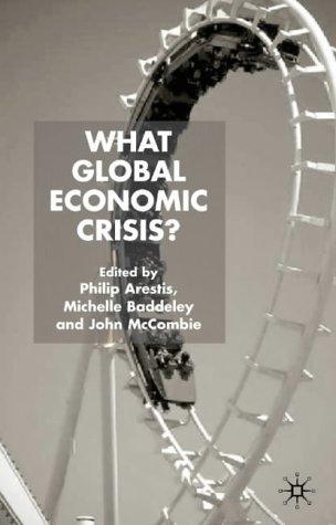 What Global Economic Crisis? 9781403934963