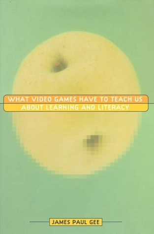 what video games have to teach Acm computers in entertainment, vol 1, no 1, october 2003, book01 what  video games have to teach us about learning and literacy james paul  gee.