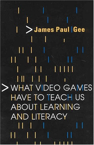 What Video Games Have to Teach Us about Learning and Literacy 9781403965387