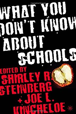 What You Don't Know about Schools 9781403963444