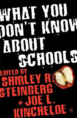 What You Don't Know about Schools 9781403963451