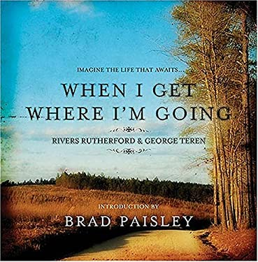 When I Get Where I'm Going [With CD] 9781401603236