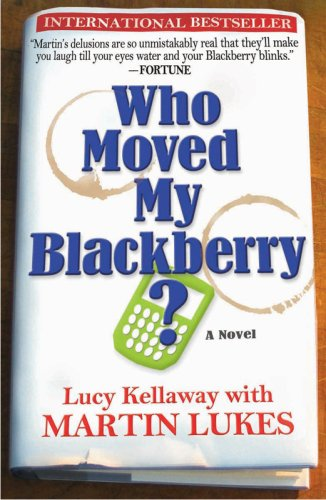 Who Moved My Blackberry? 9781401308919