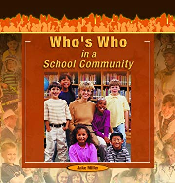 Who's Who in School Community 9781404227880