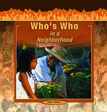 Who's Who in a Neighborhood 9781404227859
