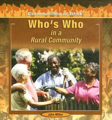 Who's Who in a Rural Community 9781404227873