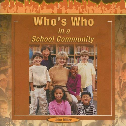 Who's Who in a School Community 9781404250307