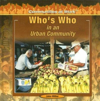 Who's Who in an Urban Community 9781404227903