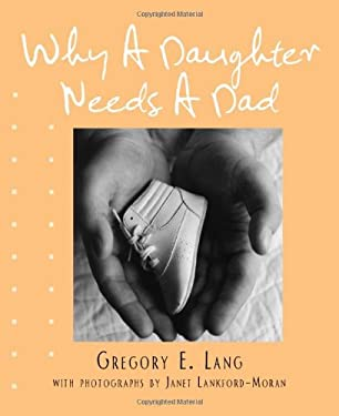 Why a Daughter Needs a Dad 9781402242786