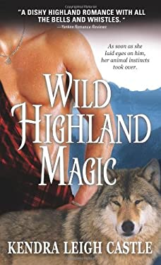Wild Highland Magic 9781402218569