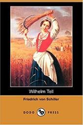 Wilhelm Tell (Dodo Press)
