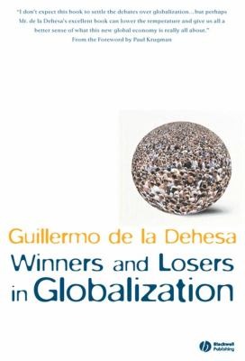 Winners and Losers in Globalization 9781405133821