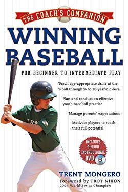 Winning Baseball: For Beginner to Intermediate Play [With DVD] 9781402758089