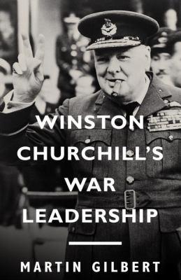 Winston Churchill's War Leadership 9781400077328