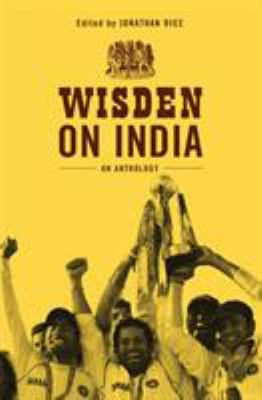 Wisden on India: An Anthology 9781408126745