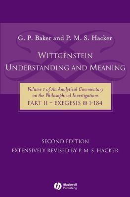 Wittgenstein: Understanding and Meaning 9781405119870