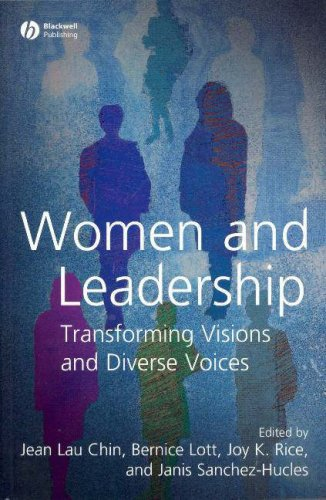 Women and Leadership: Transforming Visions and Diverse Voices 9781405155830