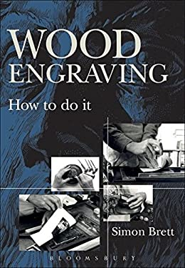 Wood Engraving: How to Do It 9781408127261