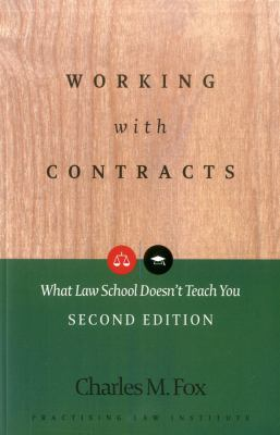 Working with Contracts: What Law School Doesn't Teach You 9781402410604