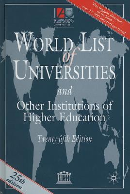 World List of Universities: And Other Institutions of Higher Education 9781403992529