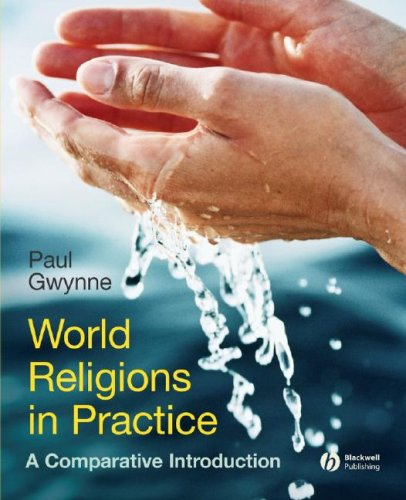 World Religions in Practice: A Comparative Introduction 9781405167031