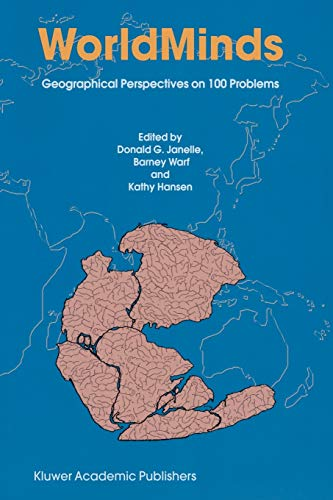 Worldminds: Geographical Perspectives on 100 Problems 9781402016134