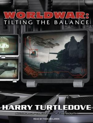 Worldwar: Tilting the Balance 9781400113958