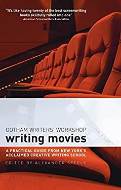 Writing Movies: A Practical Guide from New York's Acclaimed Creative Writing School 9781408101308