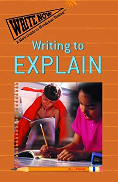 Writing to Explain 9781404228337