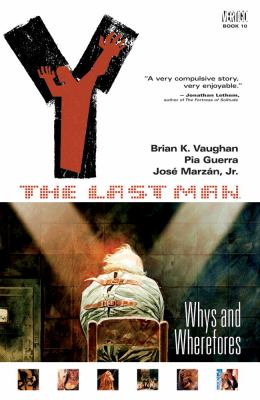 Y: The Last Man, Volume 10: Whys and Wherefores 9781401218133