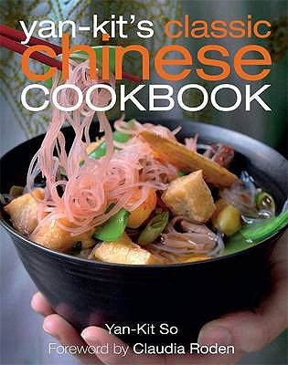 Yan Kit's Classic Chinese Cookbook 9781405316941
