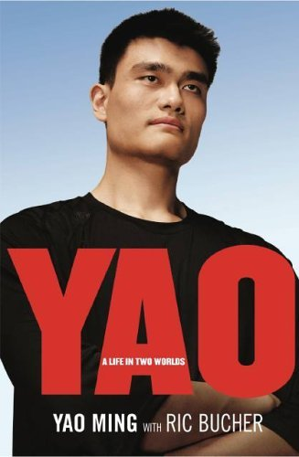 Yao: A Life in Two Worlds 9781401359836