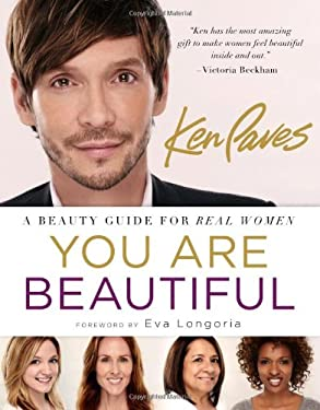 You Are Beautiful: A Beauty Guide for Real Women 9781402797088