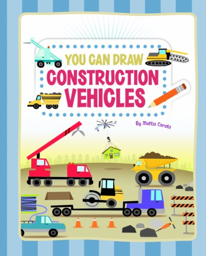 You Can Draw Construction Vehicles 9781404868076