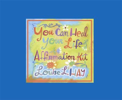 You Can Heal Your Life Affirmations Kit [With 24 Affirmation Cards and Audio CD and Booklet and 150 Word Magnets] 9781401904210