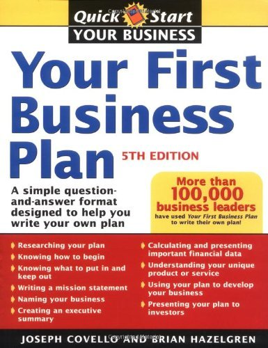 Your First Business Plan: A Simple Question-And-Answer Format Designed to Help You Write Your Own Plan 9781402204128