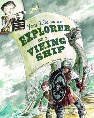Your Life as an Explorer on a Viking Ship 9781404871601