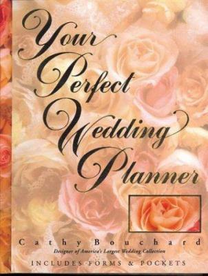 Your Perfect Wedding Planner 9781402201295