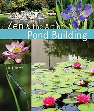 Zen & the Art of Pond Building 9781402742743