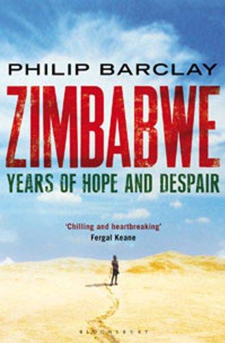 Zimbabwe: Years of Hope and Despair 9781408809785