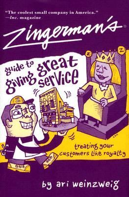 Zingerman's Guide to Giving Great Service 9781401301439