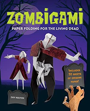 Zombigami: Paper Folding for the Living Dead 9781402786464